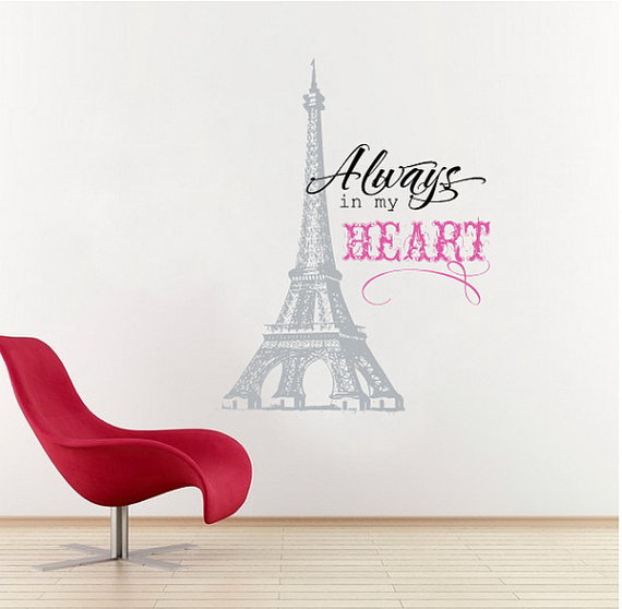 c20d8b46f73 Wall Decal Eiffel Tower with Always in My Heart Vinyl Lettering 22158