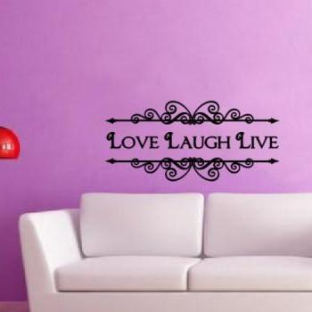 Love Laugh Live Vintage Ornate Style Vinyl Wall Decal 22209